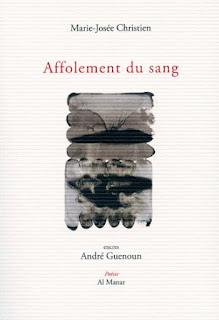 Affolement du sang Marie-Josée Christien
