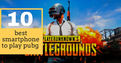 Top 10 best smartphone to play pubg  in 2020 under 30000