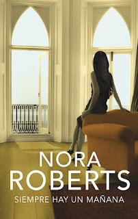 Siempre hay un mañana 1, Nora Roberts
