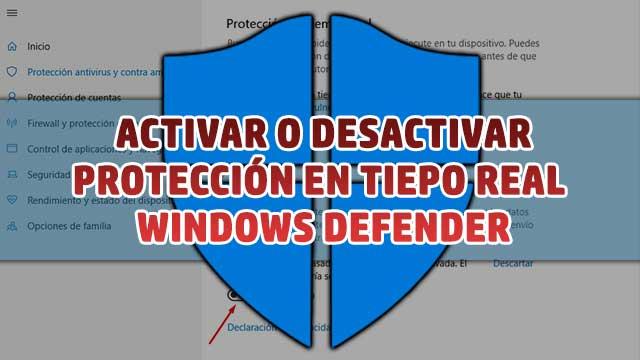 Activar o desactivar protección en tiempo real Windows Defender