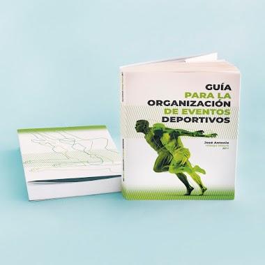 Guía para la elaboración de eventos deportivos de José Antonio Hidalgo Velaure
