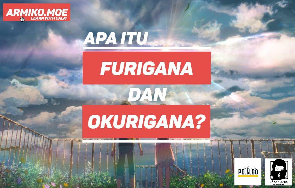 Apa itu Furigana dan Okurigana?