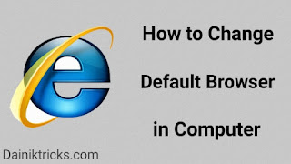 How to Change Default Browser in Window 7, Window 10 in Hindi