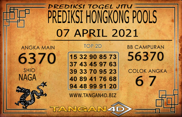 PREDIKSI TOGEL HONGKONG POOLS TANGAN4D 07 APRIL 2021