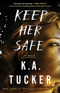 Book Review: Keep Her Safe, by K.A. Tucker