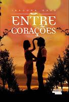 http://www.meuepilogo.com/2015/11/resenha-entre-coracoes-isadora-raes.html