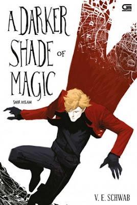 Sihir Kelam (A Darker Shade of Magic) by V.E. Schwab Pdf