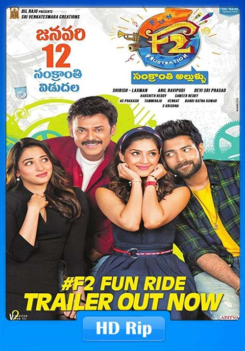 F2 Fun and Frustration 2019 Telugu Proper HDRip 720p x264 | 480p 300MB | 100MB HEVC