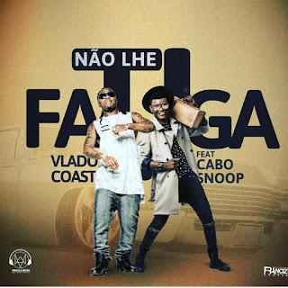 """já esta disponível para """"Download Mp3"""" a recente faixa musical de """"Vlado Coast Feat. Cabo Snoop """"intitulada """" No lhe fatiga """" Música feita na categoria """"Zouk"""", Clique logo a baixo para """"Baixar e Ouvir"""""""