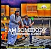 [Music + Video] Righteousman ft Buchi – I am Somebody