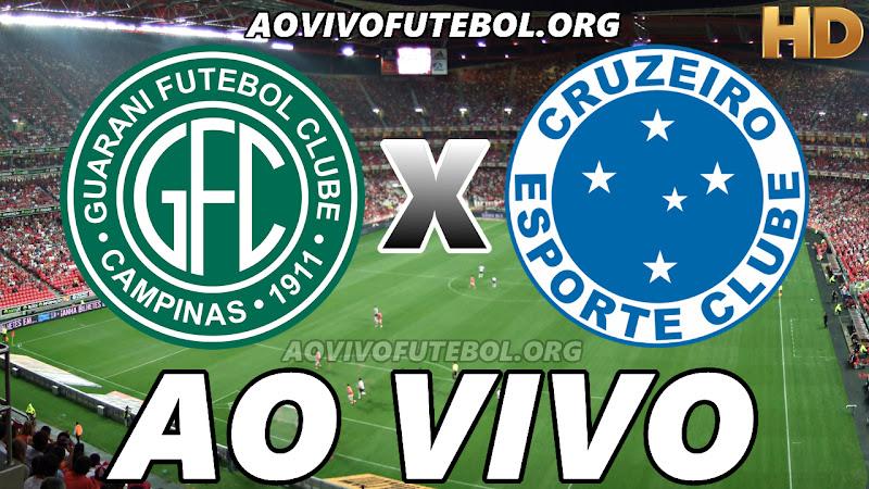 Cruzeiro x Guarani Ao Vivo HD Premiere