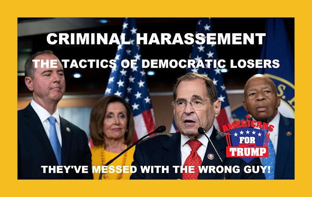 Memes: THE TACTICS OF DEMOCRATIC LOSERS CRIMINAL HARASSEMENT