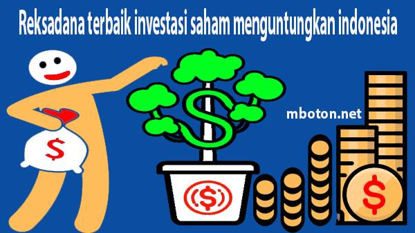 Reksadana terbaik investasi saham menguntungkan Indonesia