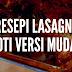 RESEPI LASAGNA ROTI VERSI MUDAH