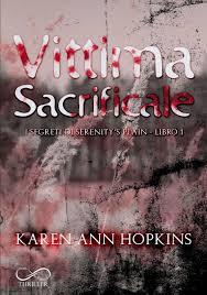 Vittima sacrificale di Karen Ann Hopkins