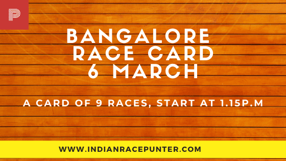 Bangalore Race Card 5 March,