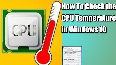 Step-by-step process check CPU Temperature on Windows 10