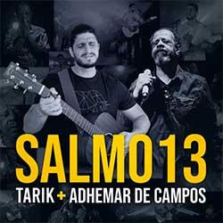 Baixar Música Gospel Salmo 13 - Tarik Mohallem e Adhemar de Campos Mp3