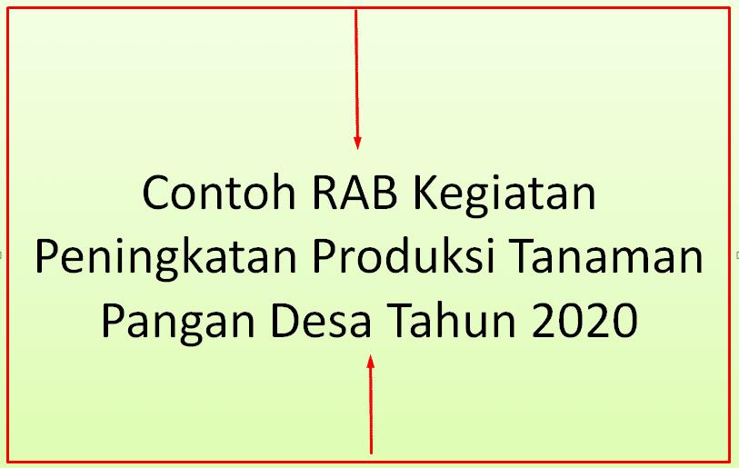Contoh RAB Kegiatan Peningkatan Produksi Tanaman Pangan Desa Tahun  Contoh RAB Kegiatan Peningkatan Produksi Tanaman Pangan Desa Tahun 2020