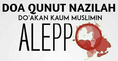 Doa Qunut Nazilah Untuk Aleppo