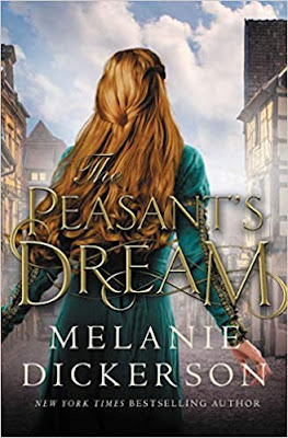 The Peasant's Dream by Melanie Dickerson