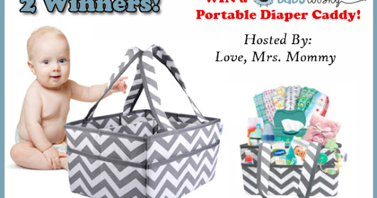 Baby Tooshy Large Capacity Diaper Caddy Organizer Giveaway!