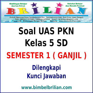 Soal UAS PKN Kelas 5 SD Semester 1 (Ganjil) Dan Kunci Jawabannya