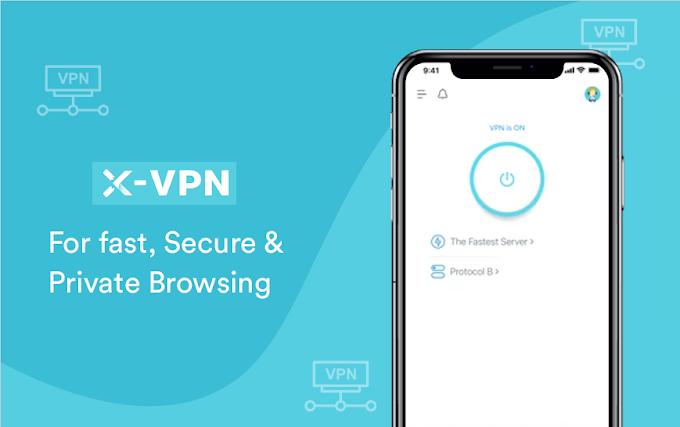 X-VPN App Review 2021 - Best VPN to Choose?