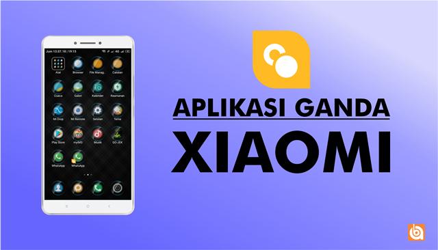 cara-menggandakan-aplikasi-di-smartphone-xiaomi-dengan-fitur-bawaan-1, xiaomi, smartphone