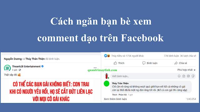Cách ngăn bạn bè xem được comment dạo trên Facebook