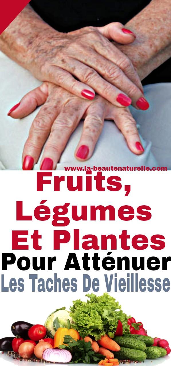 Fruits, légumes et plantes pour atténuer les taches de vieillesse