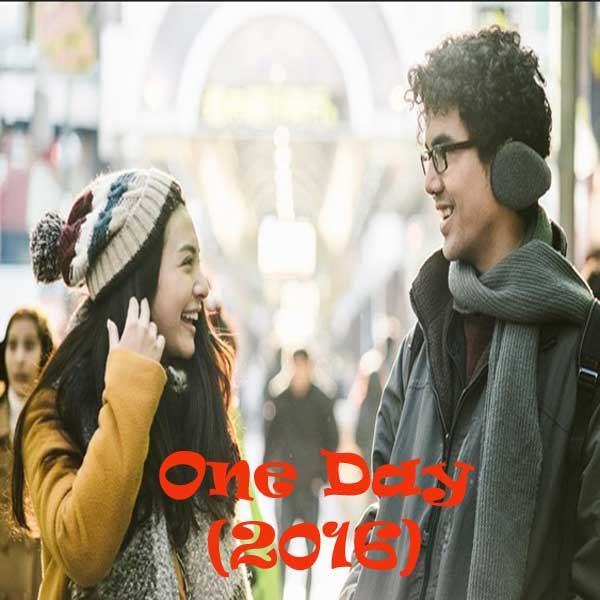 One Day, Film One Day, One Day Synopsis, One Day Trailer, One Day Review, Download Poster Film One Day 2016