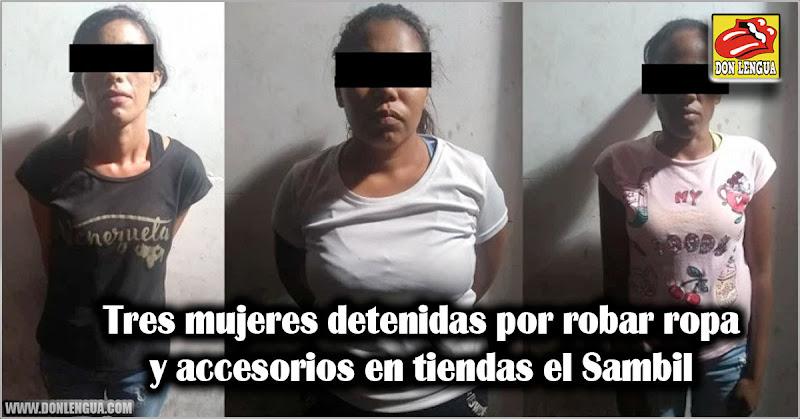 Tres mujeres detenidas por robar ropa y accesorios en tiendas el Sambil