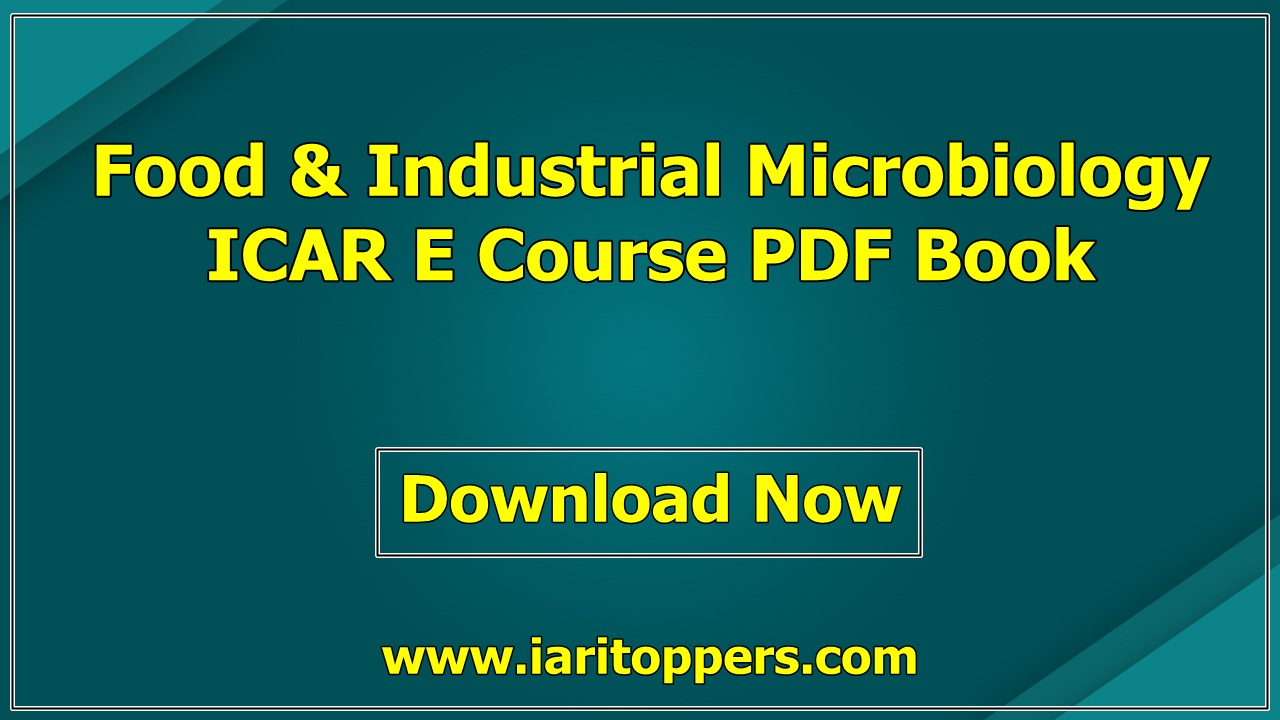 Food And Industrial Microbiology ICAR ECourse PDF Book Download