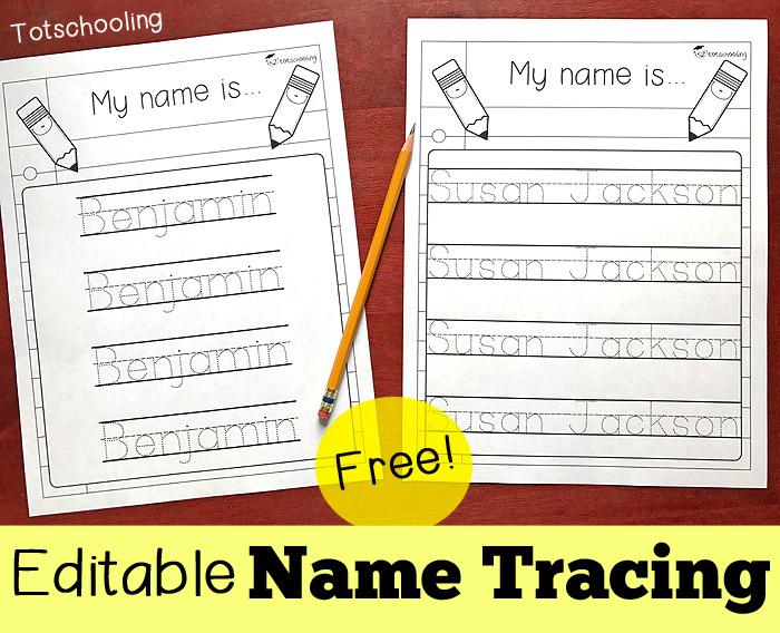 Editable Name Tracing Sheet Totschooling - Toddler, Preschool