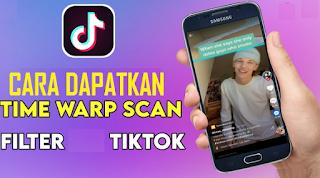 Time warp scan filter Tiktok | Mudah dapatkan filter Time warp scan Tiktok