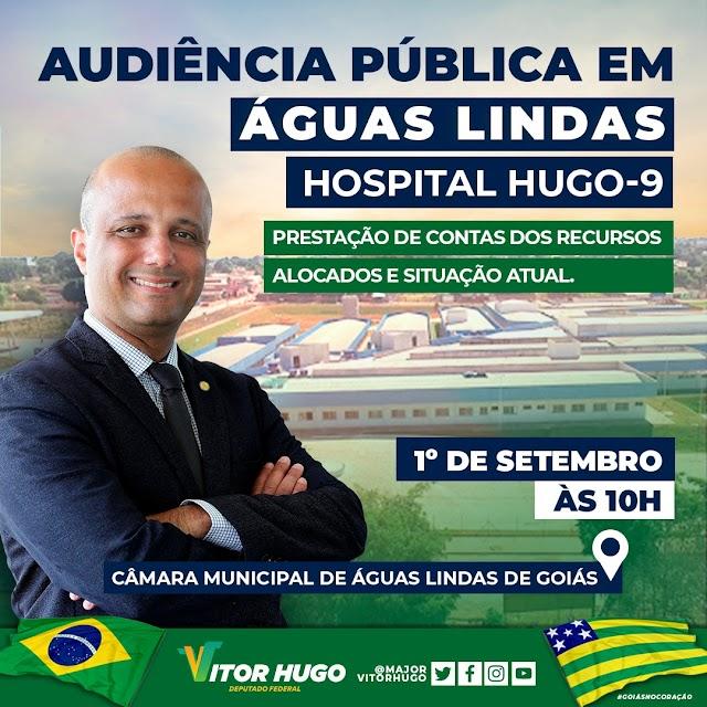 Vitor Hugo convoca audiência pública em Águas Lindas no dia 1º de setembro para prestar contas dos recursos enviados ao Hospital Hugo