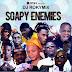 Mixtape: DJ ROKYMIX - SOAPY ENEMIES MIX