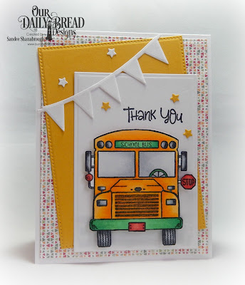 Our Daily Bread Designs Stamp Set: School Bus Driver, Custom Dies: Rectangles, Pierced Rectangles, Pennant Row, Sparkling Stars, Paper Collection: Cozy Quilt