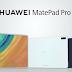 هواوي ميت باد برو MatePad Pro | تابلت جديد من هواوي لمنافسة ايباد برو