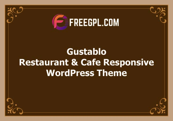 Gustablo   Restaurant & Cafe Responsive WordPress Theme Free Download