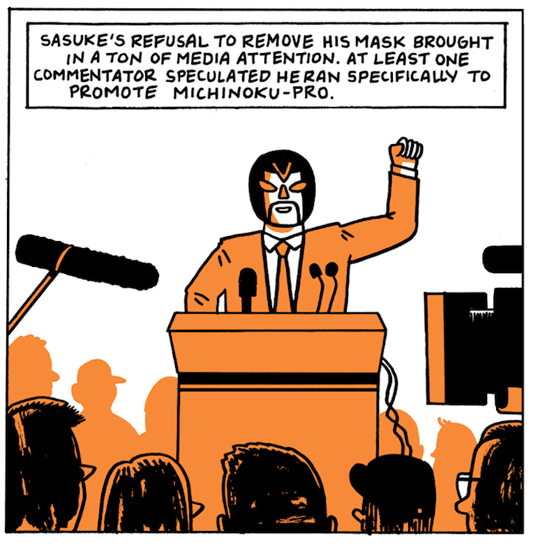 The Great Sasuke: Japan's Masked Wrestler Turned Masked Politician by Box Brown.