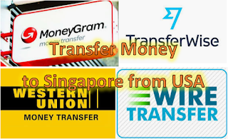 Transfer Money to Singapore from USA 2020