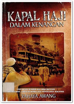 Sipnosis Buku :  Kapal Haji Dalam Kenangan