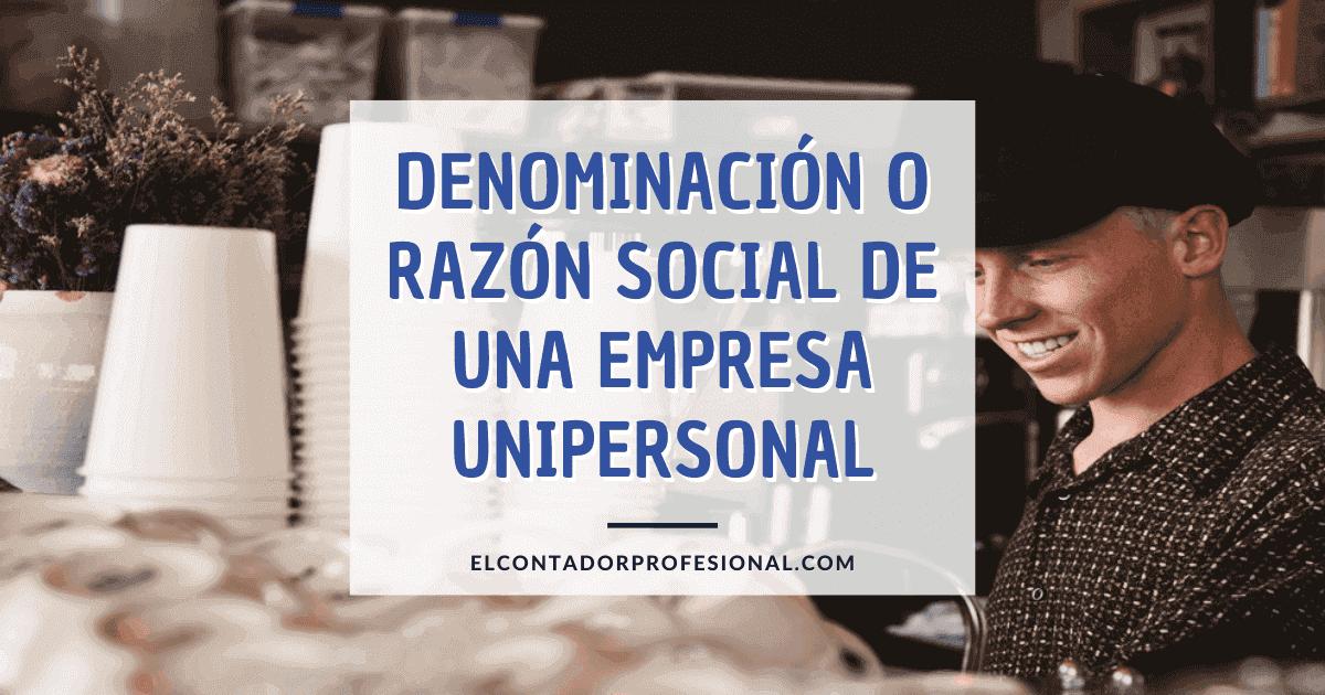 razon social empresa unipersonal