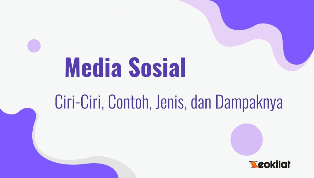 ciri ciri media sosial