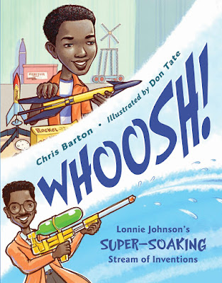 https://www.charlesbridge.com/products/whoosh-lonnie-johnsons-super-soaking-stream-of-inventions