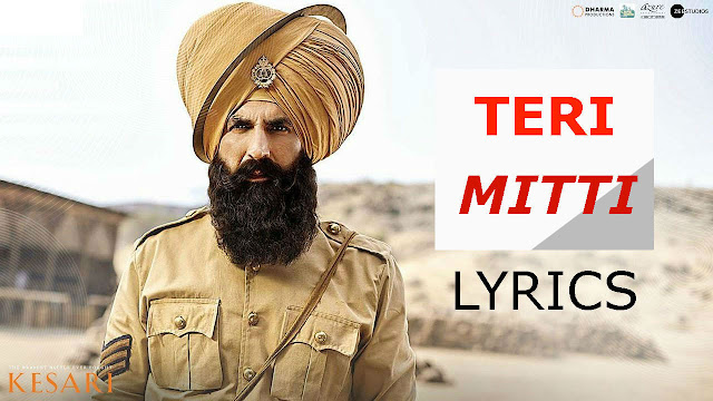 Teri Mitti lyrics | Kesari