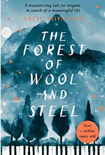 Book - The Forest of Wool and Steel - Natsu Miyashita