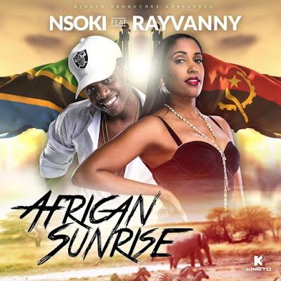 Nsoki feat. Rayvanny - African Sunrise (2018) | Download Mp3